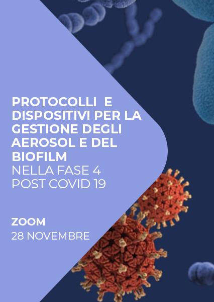 """Immagine di Webinar """"Protocolli e Dispositivi nella gestione degi aeorosol e dei biofilm nei trattamenti odontoiatrici nella fase 4 Post Covid-19"""""""