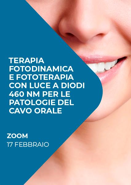 """Immagine di Webinar """"Terapia fotodinamica e fototerapia con luce a diodi 460 nm per le patologie del cavo orale"""""""