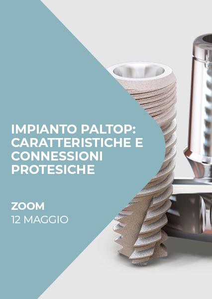 """Immagine di Webinar """"Impianto Paltop: caratteristiche e connessioni protesiche"""""""
